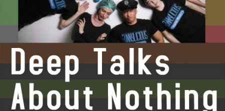 Deep Talks About Nothing Funnylicious Edition